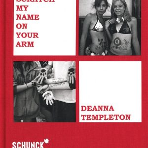 Scratch your name on my arm - Deanna Templeton