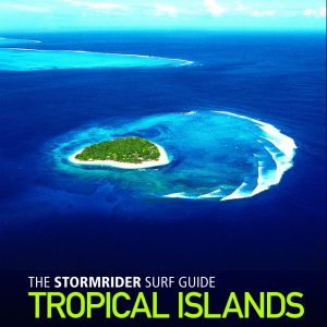 Le Stormrider Guide Tropical islands